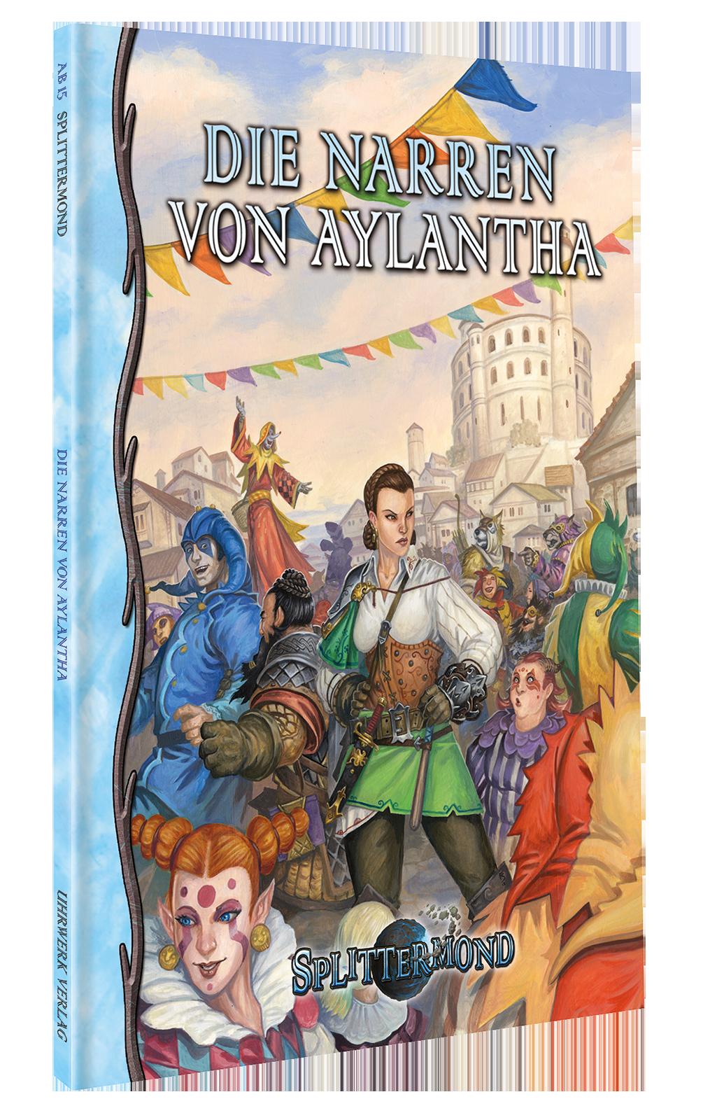 Jetzt im Handel: Die Narren von Aylantha